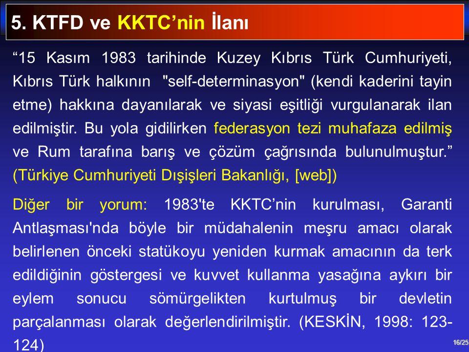 5. KTFD ve KKTC'nin İlanı