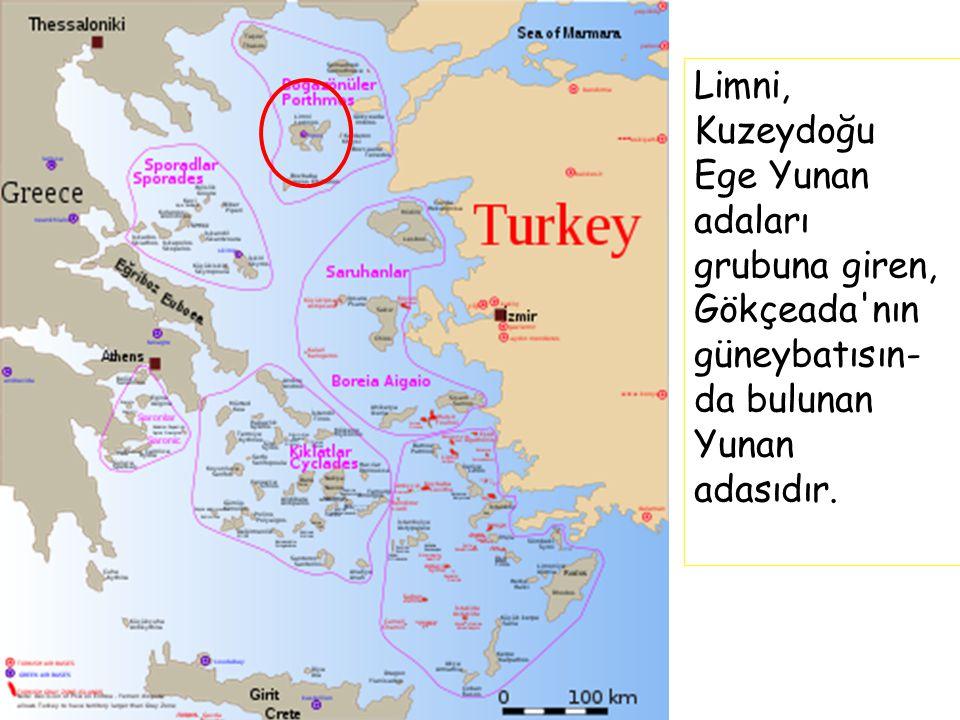 Limni, Kuzeydoğu Ege Yunan adaları grubuna giren, Gökçeada nın güneybatısın-da bulunan Yunan adasıdır.
