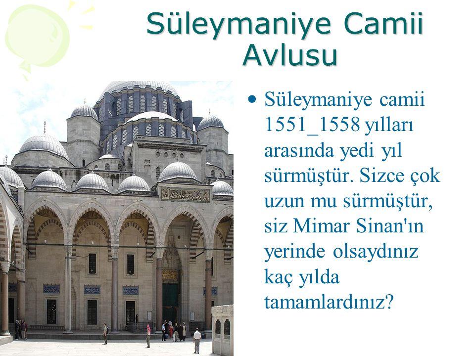 Süleymaniye Camii Avlusu