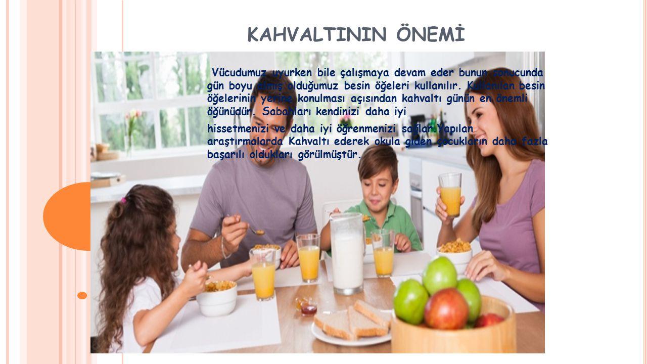 KAHVALTININ ÖNEMİ