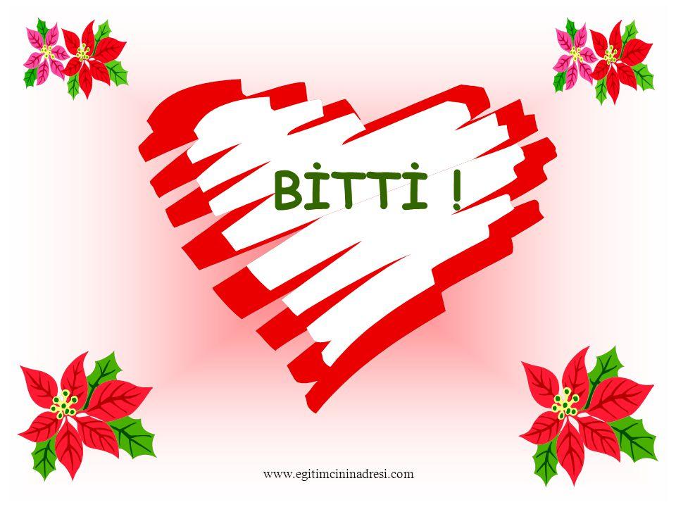 BİTTİ ! www.egitimcininadresi.com