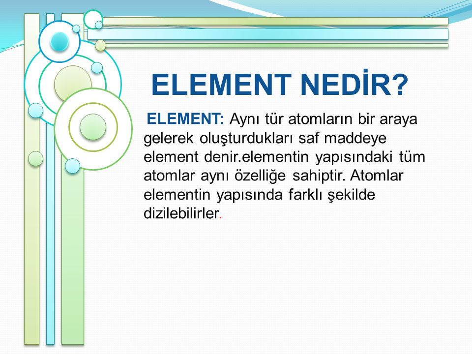 ELEMENT NEDİR