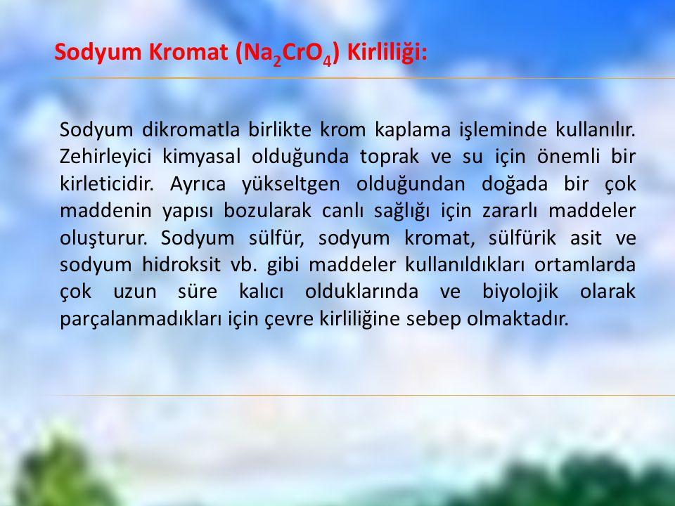 Sodyum Kromat (Na2CrO4) Kirliliği: