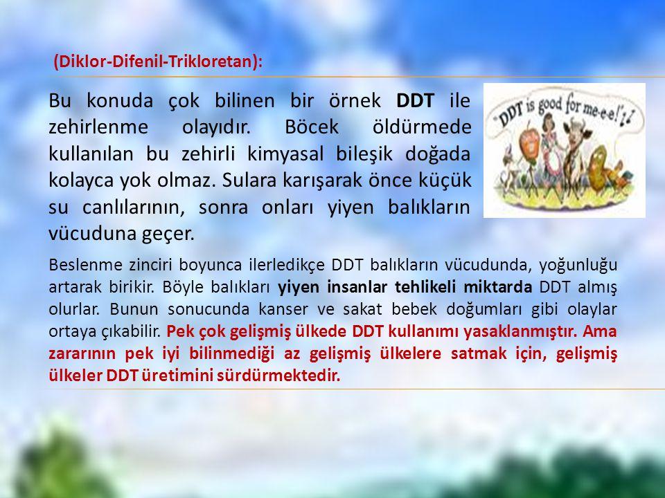 (Diklor-Difenil-Trikloretan):