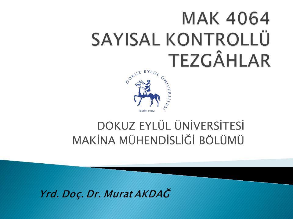 MAK 4064 SAYISAL KONTROLLÜ TEZGÂHLAR