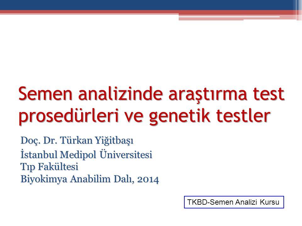 Semen analizinde araştırma test prosedürleri ve genetik testler