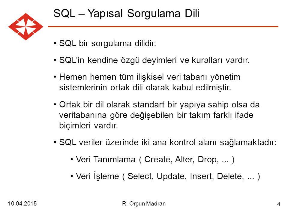 SQL – Yapısal Sorgulama Dili