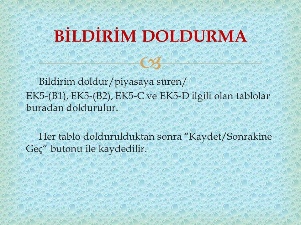 BİLDİRİM DOLDURMA