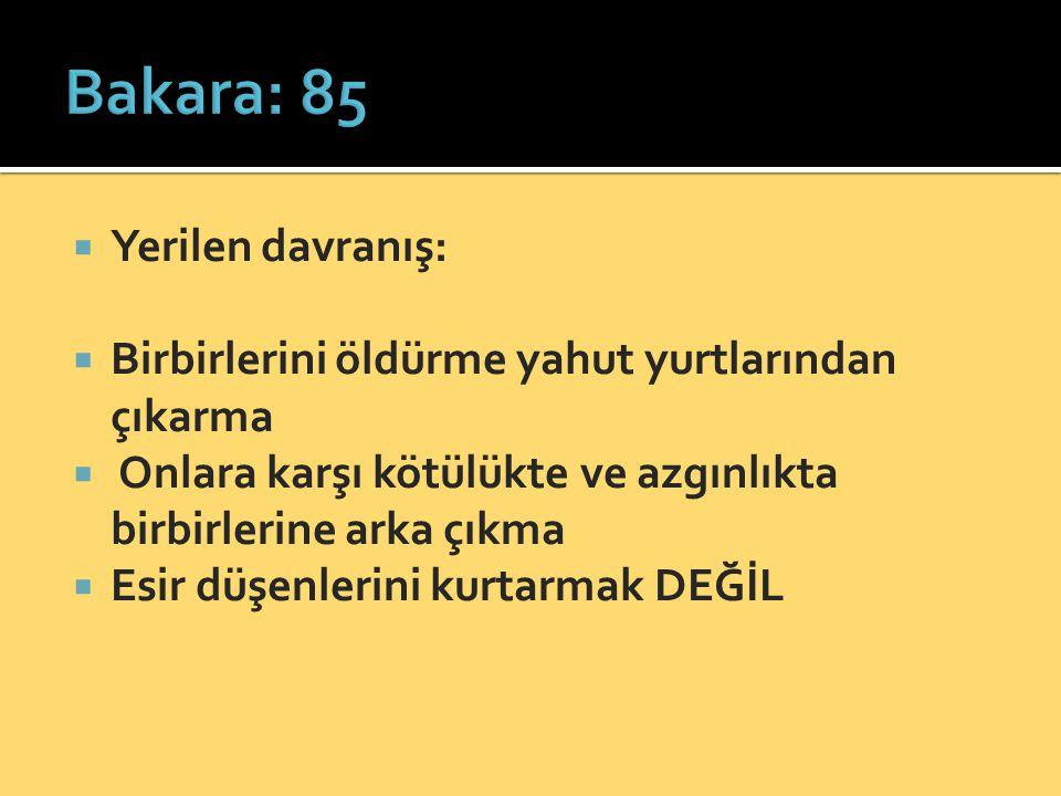 Bakara: 85 Yerilen davranış:
