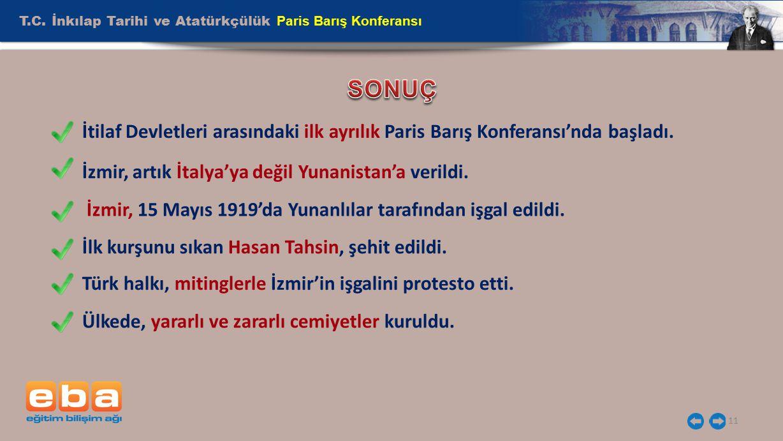 SONUÇ T.C. İnkılap Tarihi ve Atatürkçülük Paris Barış Konferansı