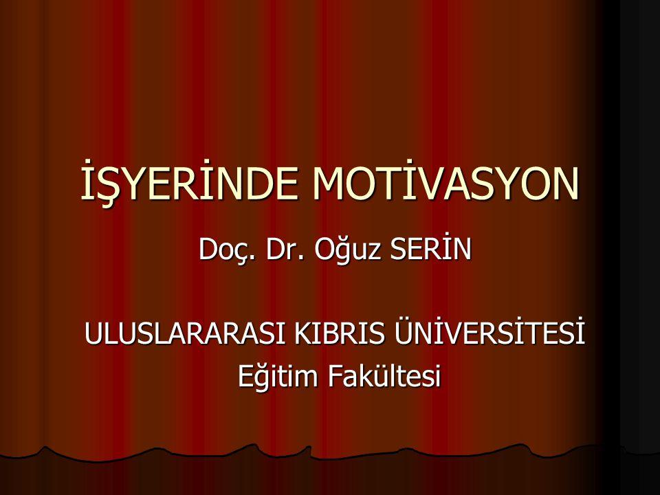 Doç. Dr. Oğuz SERİN ULUSLARARASI KIBRIS ÜNİVERSİTESİ Eğitim Fakültesi
