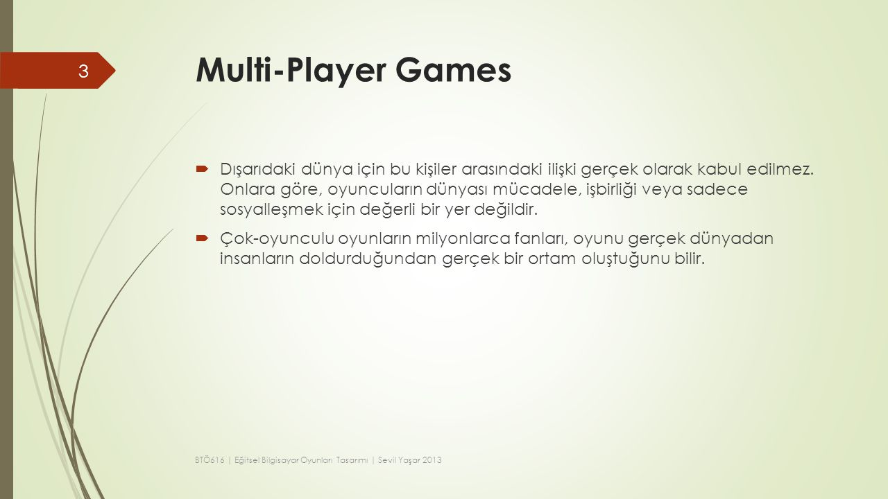 Multi-Player Games
