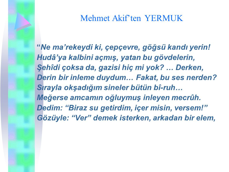 Mehmet Akif'ten YERMUK