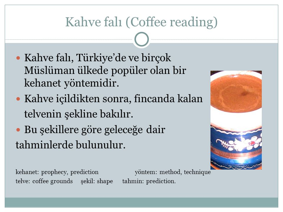 Kahve falı (Coffee reading)