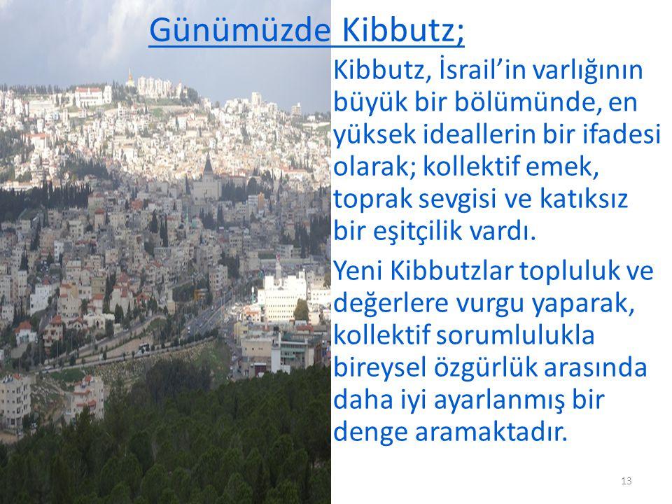 Günümüzde Kibbutz;