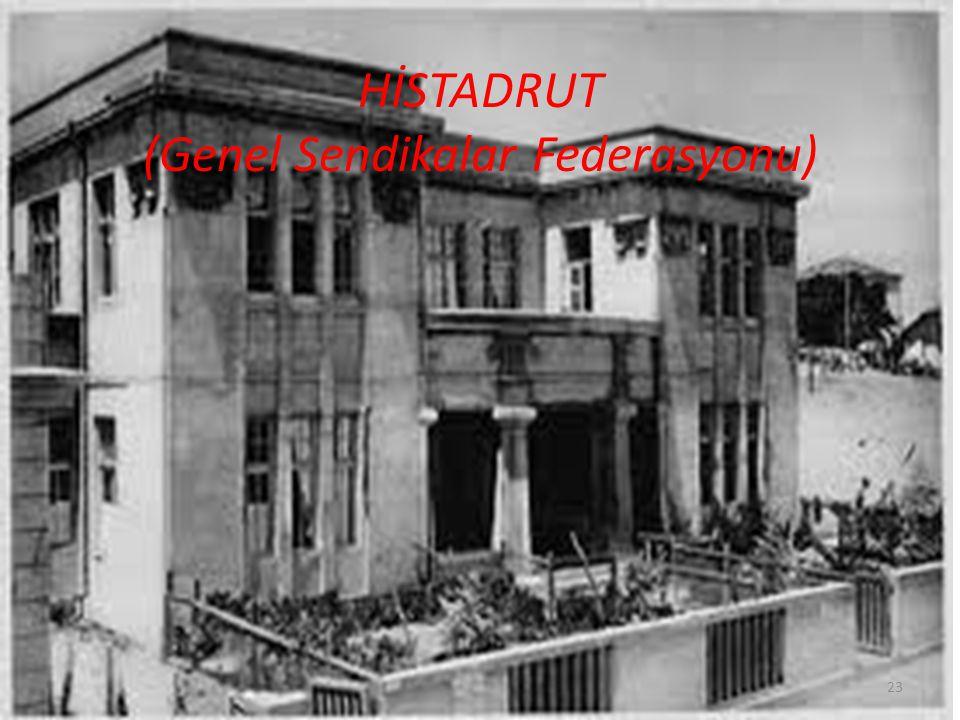 HİSTADRUT (Genel Sendikalar Federasyonu)