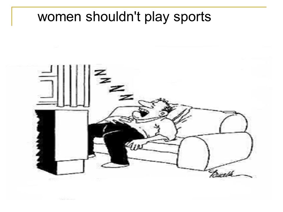 women shouldn t play sports
