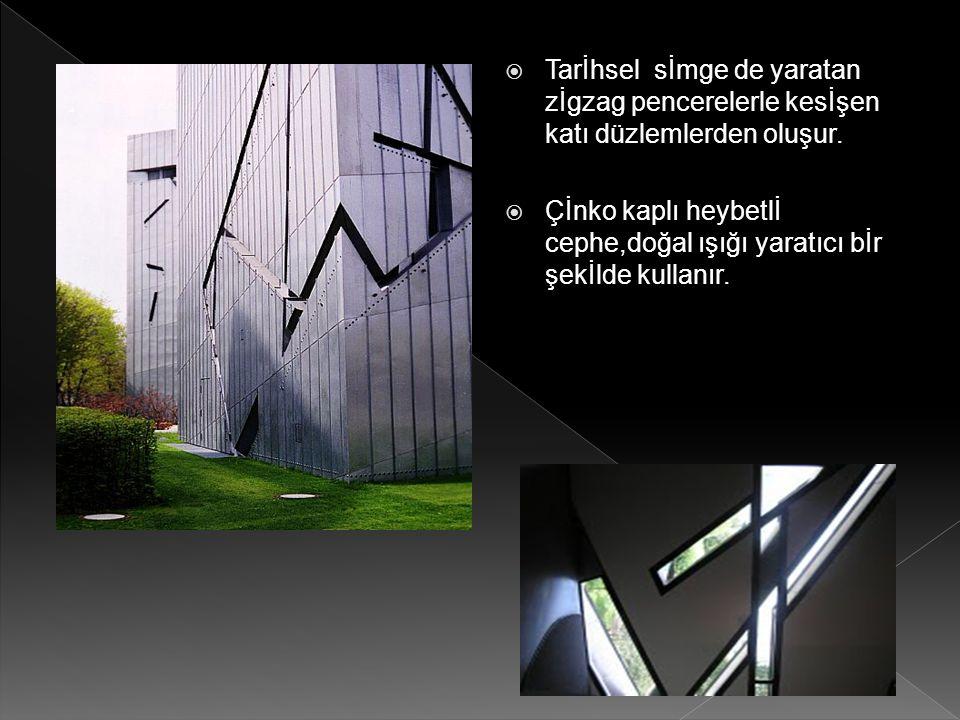 Tarİhsel sİmge de yaratan zİgzag pencerelerle kesİşen katı düzlemlerden oluşur.