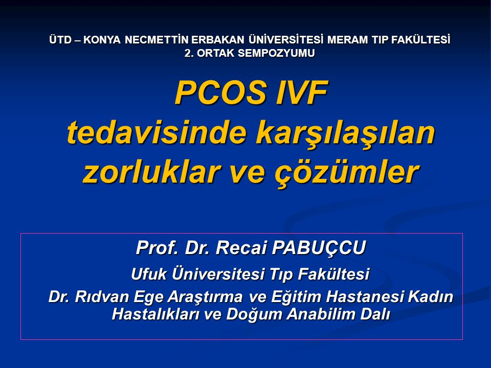 PCOS IVF tedavisinde karşılaşılan zorluklar ve çözümler