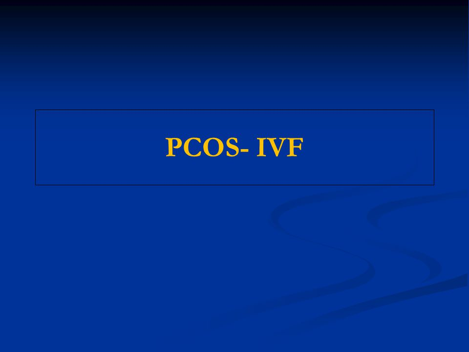 PCOS- IVF 12