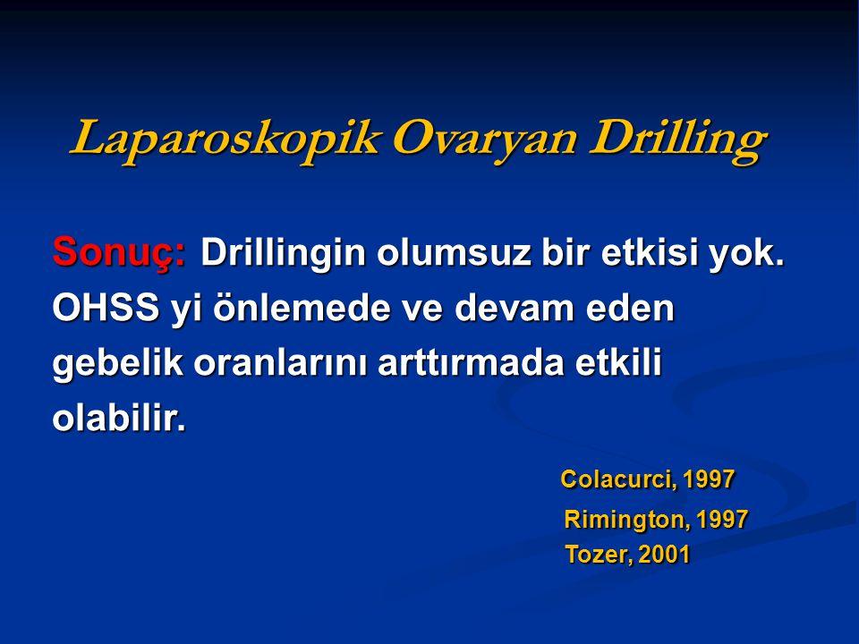 Laparoskopik Ovaryan Drilling