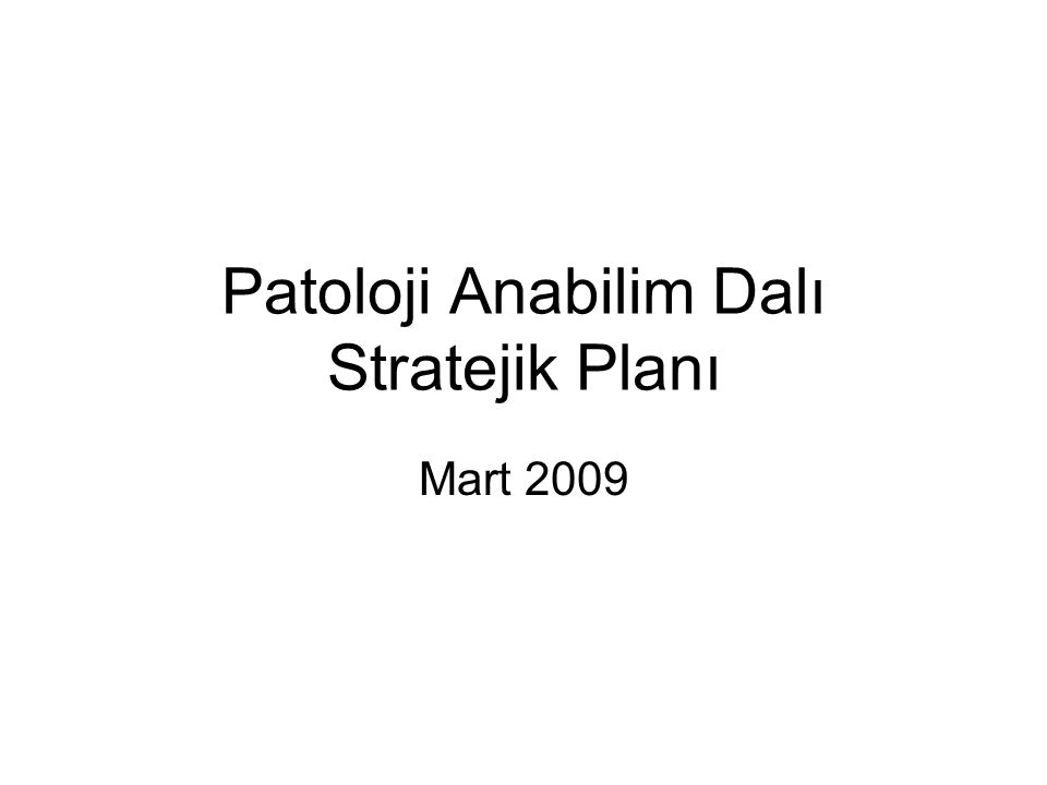 Patoloji Anabilim Dalı Stratejik Planı