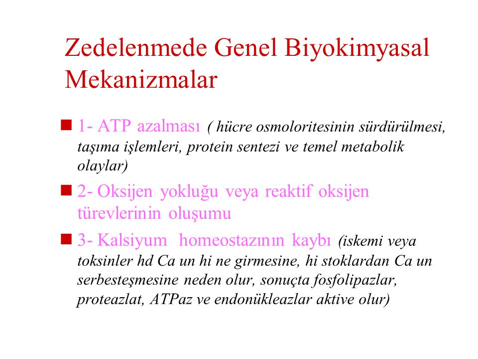 Zedelenmede Genel Biyokimyasal Mekanizmalar