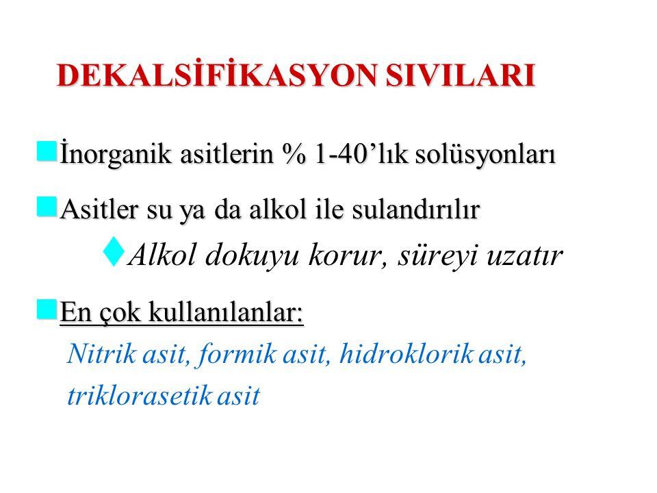 DEKALSİFİKASYON SIVILARI
