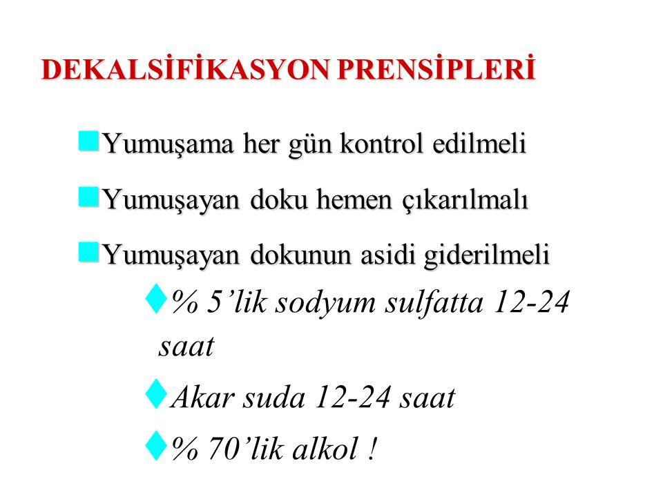 DEKALSİFİKASYON PRENSİPLERİ
