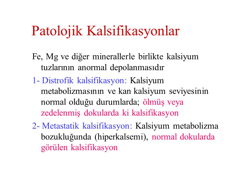 Patolojik Kalsifikasyonlar