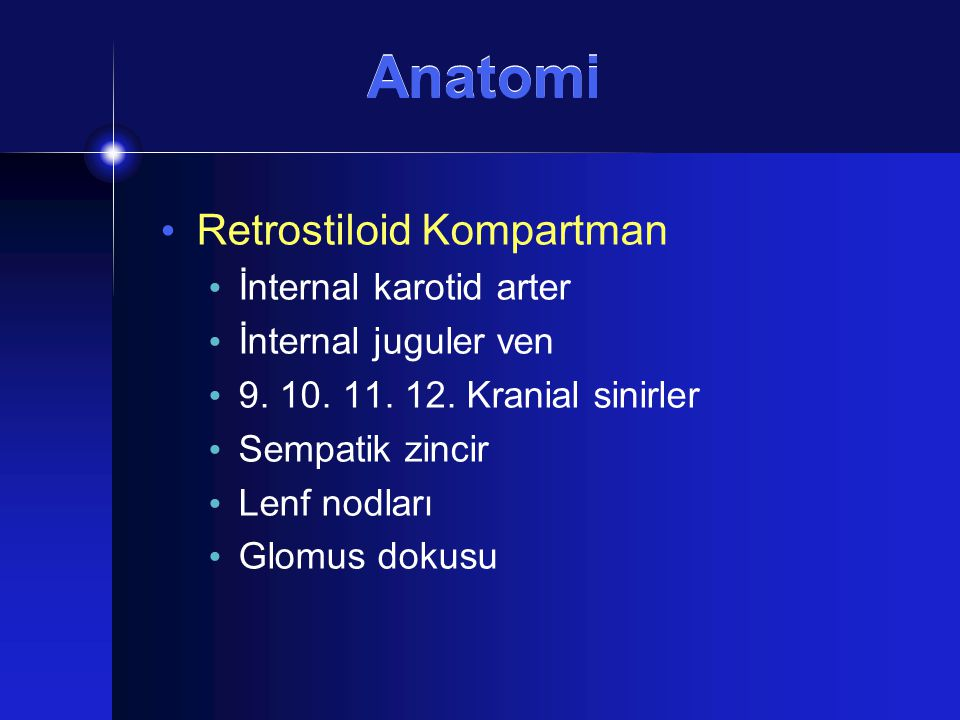 Anatomi Retrostiloid Kompartman İnternal karotid arter