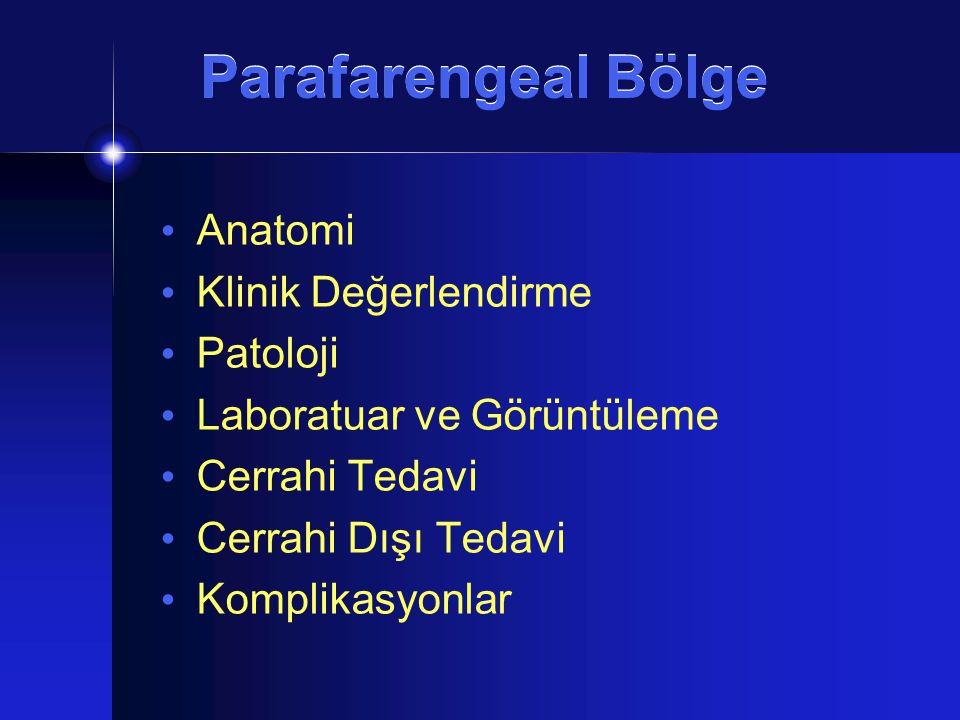 Parafarengeal Bölge Anatomi Klinik Değerlendirme Patoloji