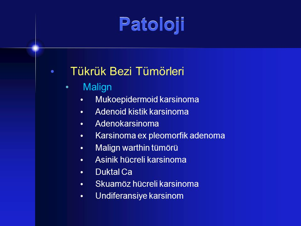 Patoloji Tükrük Bezi Tümörleri Malign Mukoepidermoid karsinoma