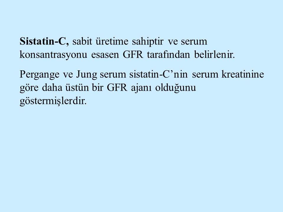 Sistatin-C, sabit üretime sahiptir ve serum konsantrasyonu esasen GFR tarafından belirlenir.