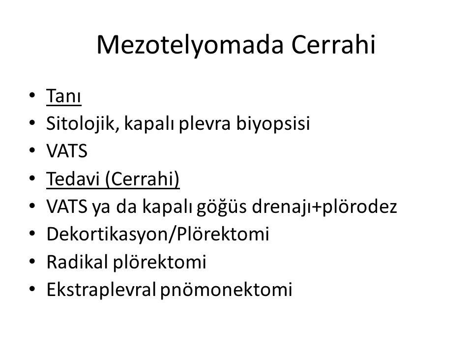 Mezotelyomada Cerrahi