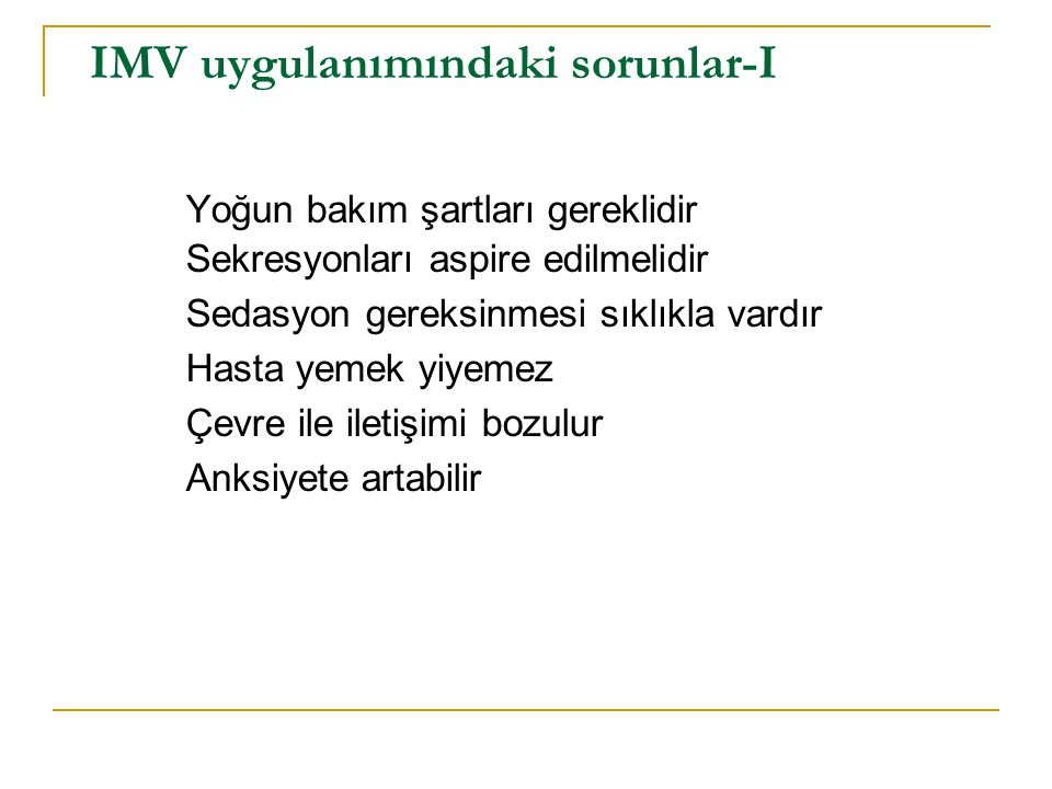 IMV uygulanımındaki sorunlar-I