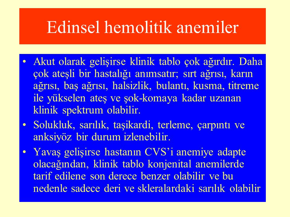 Edinsel hemolitik anemiler