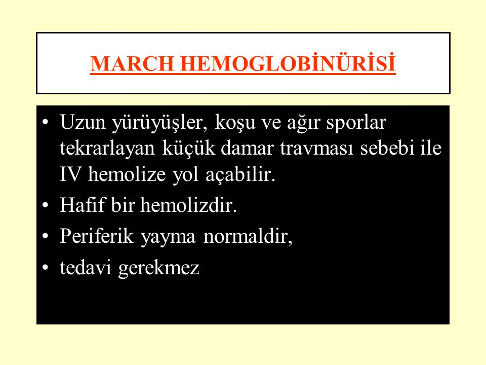 MARCH HEMOGLOBİNÜRİSİ
