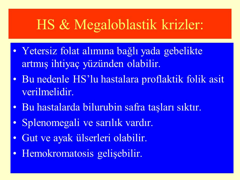 HS & Megaloblastik krizler:
