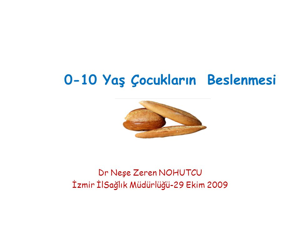 0-10 Yaş Çocukların Beslenmesi