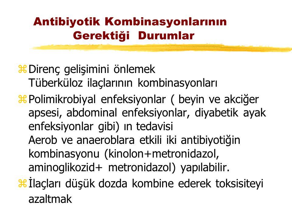Antibiyotik Kombinasyonlarının Gerektiği Durumlar