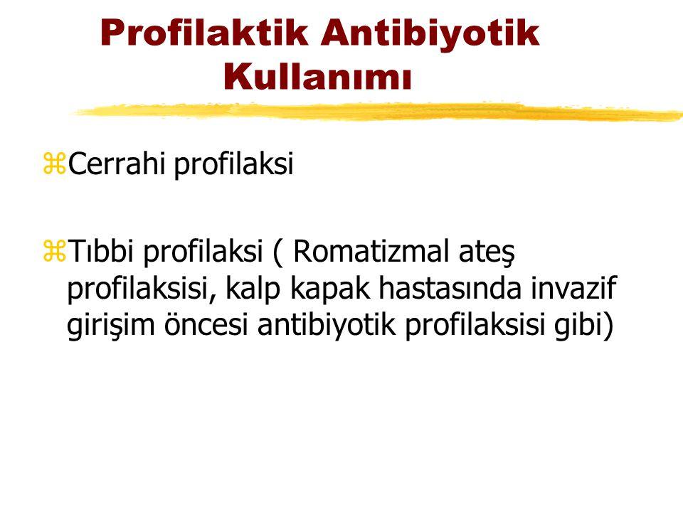 Profilaktik Antibiyotik Kullanımı