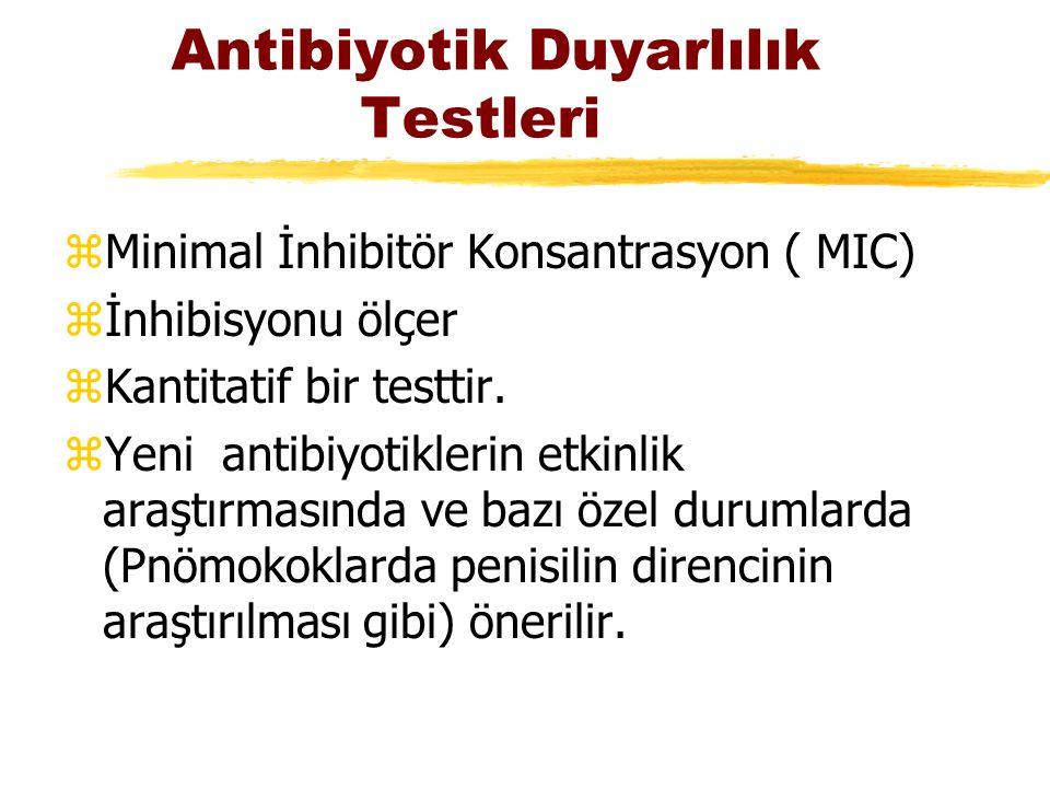 Antibiyotik Duyarlılık Testleri