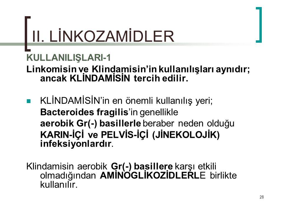 II. LİNKOZAMİDLER KULLANILIŞLARI-1