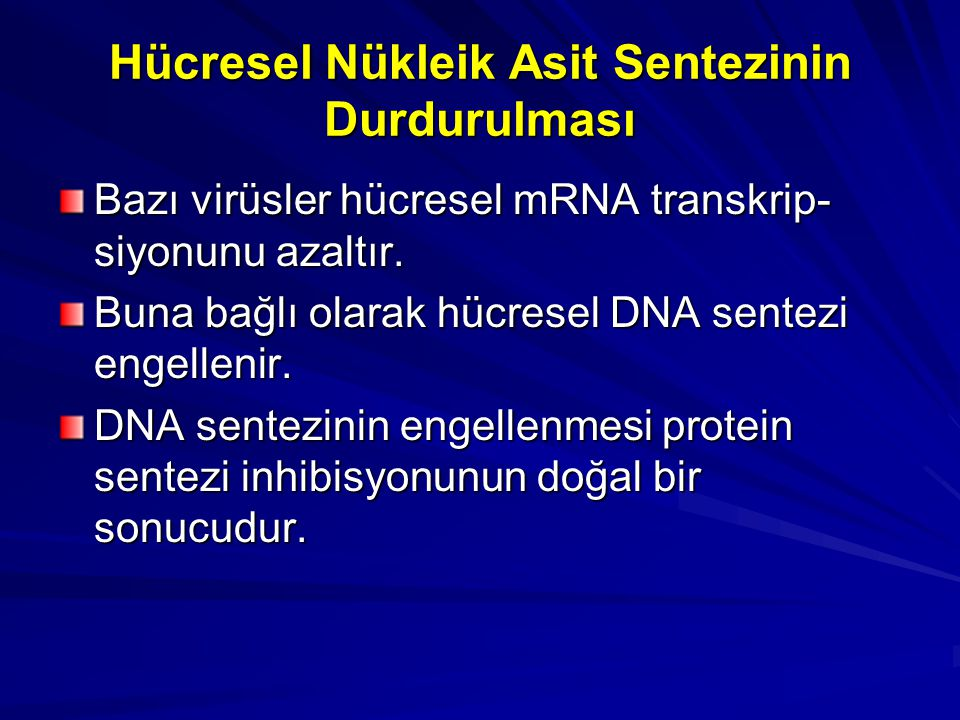 Hücresel Nükleik Asit Sentezinin Durdurulması