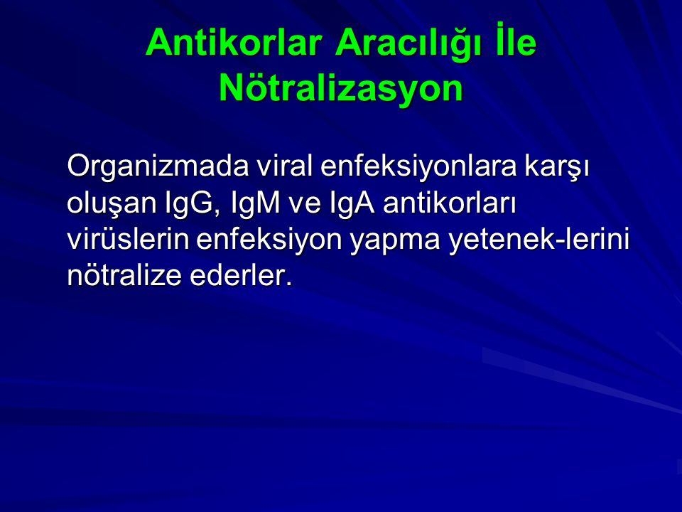 Antikorlar Aracılığı İle Nötralizasyon