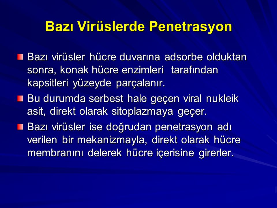 Bazı Virüslerde Penetrasyon