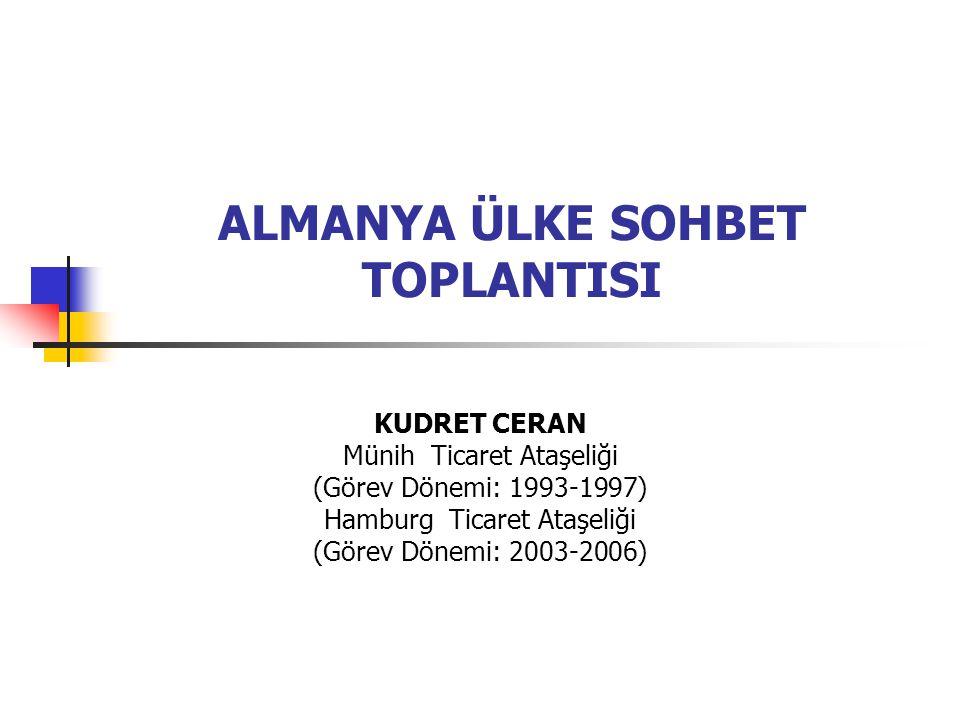 ALMANYA ÜLKE SOHBET TOPLANTISI