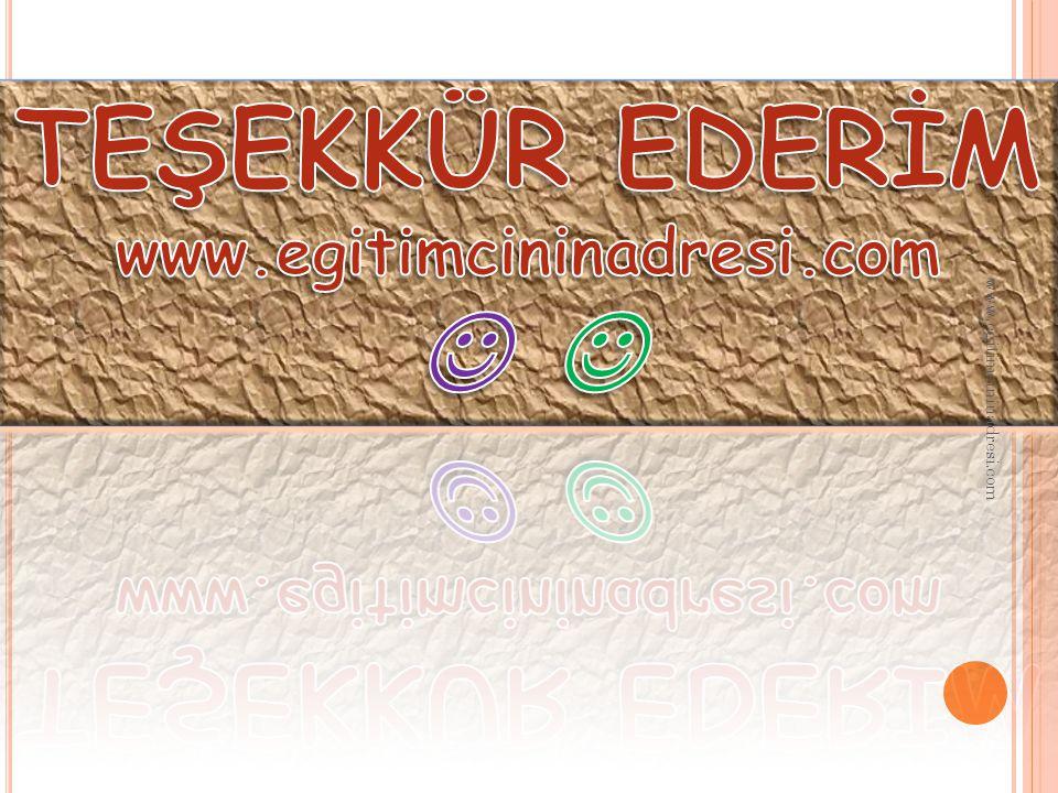 TEŞEKKÜR EDERİM www.egitimcininadresi.com