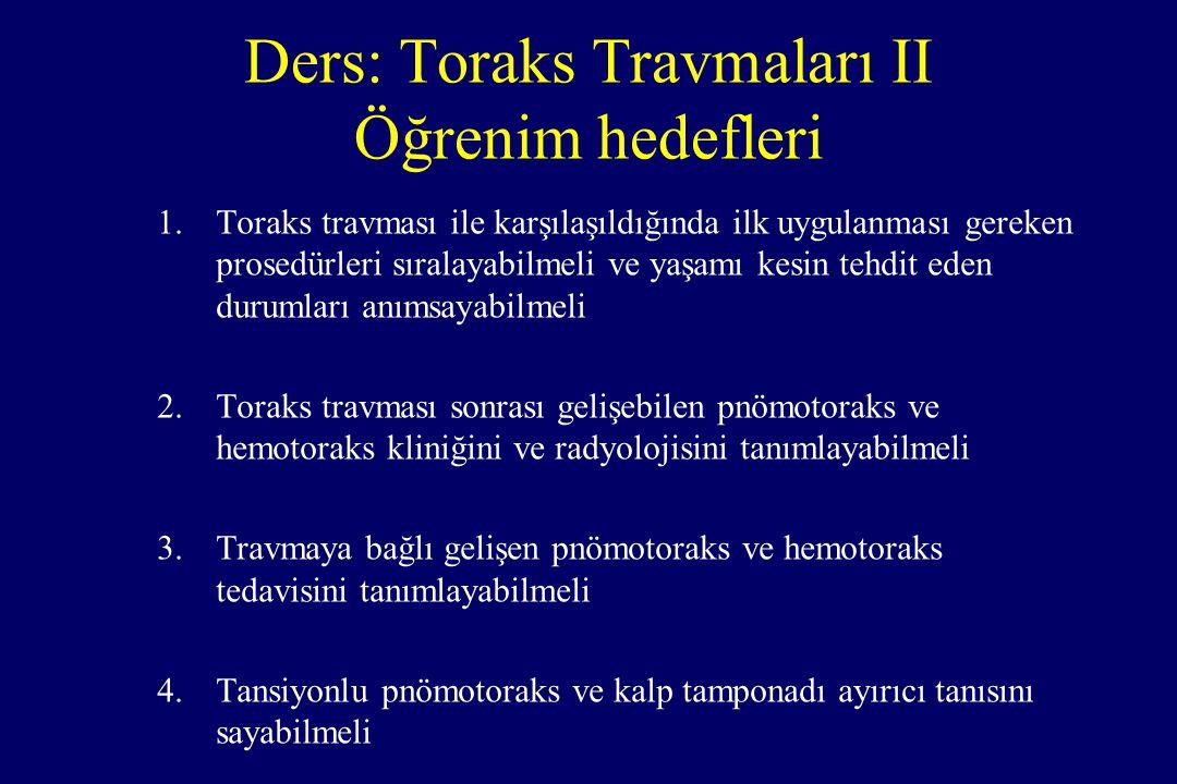Ders: Toraks Travmaları II Öğrenim hedefleri